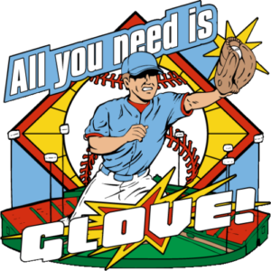 "1 3/4"" All You Need Is Glove Baseball Pin-2968"