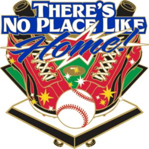 "1 3/4"" No Place Like Home Baseball Pin-2967"